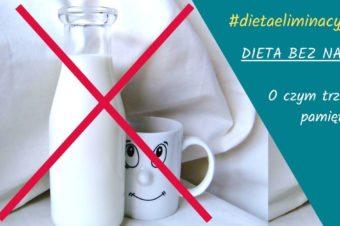 Dieta bez nabiału cz.1. O czym trzeba pamiętać?