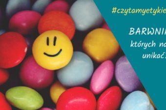 Barwniki w żywności dla dzieci. Których zdecydowanie unikać?