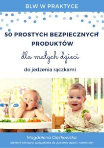 Proste produkty dla niemowląt i małych dzieci, dla niejadków do jedzenia rączkami