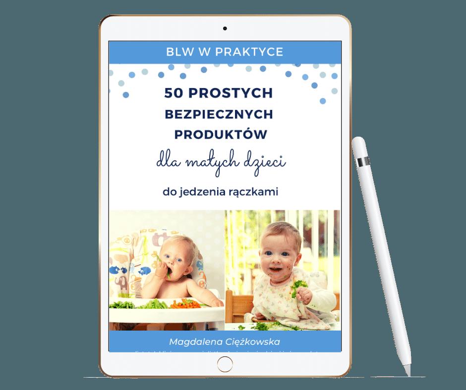 50 prostych produktów dla małych dzieci do jedzenia rączkami
