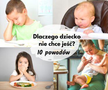 Dlaczego dziecko nie chce jeść? 10 możliwych powodów, dla których małe dzieci odmawiają jedzenia.