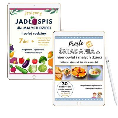 Pakiet dwóch ebooków: Proste śniadania niemowląt i małych dzieci + Jesienny jadłospis dla małych dzieci i całej rodziny
