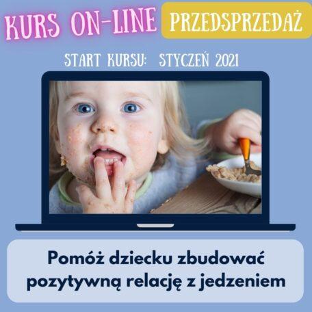 kurs on line pomóż dziecku zbudować pozytywną relację z jedzeniem