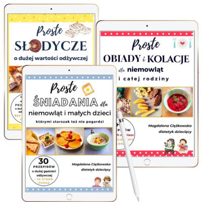 """PAKIET 3 E-BOOKÓW: """"Proste śniadania…"""" + """"Proste obiady i kolacje…"""" + """"Proste słodycze"""""""