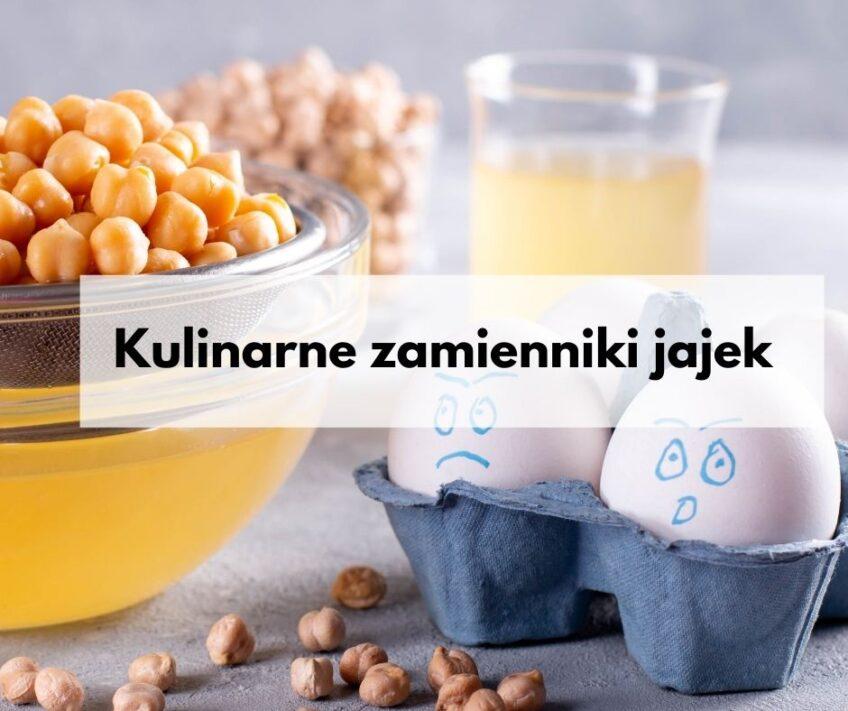 Kulinarne zamienniki jajek