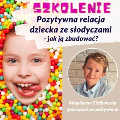 szkolenie pozytywna relacja dziecka ze słodyczami