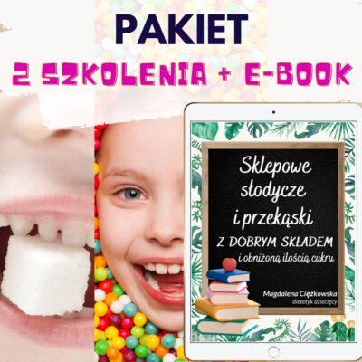 """PAKIET 2 szkolenia o słodyczach + E-BOOK """"Sklepowe słodycze i przekąski"""""""
